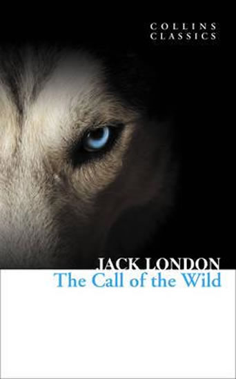 The Call of the Wild (Collins Classics) - London Jack
