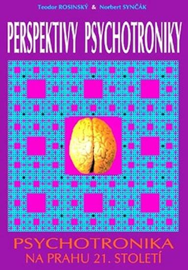 Perspektivy psychotroniky - neuveden