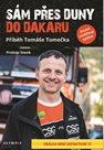 Sám přes duny do Dakaru - Příběh Tomáše Tomečka