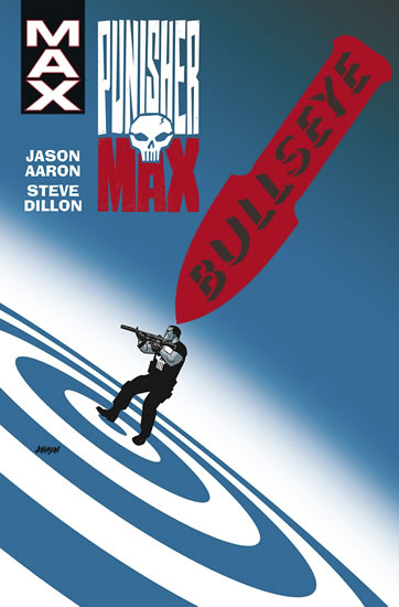 Punisher Max 2 - Bullseye - Aaron Jason