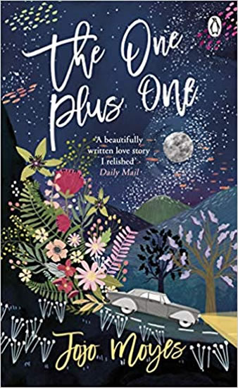 The One Plus One : Discover the author of Me Before You, the love story that captured a million hear - Moyesová Jojo
