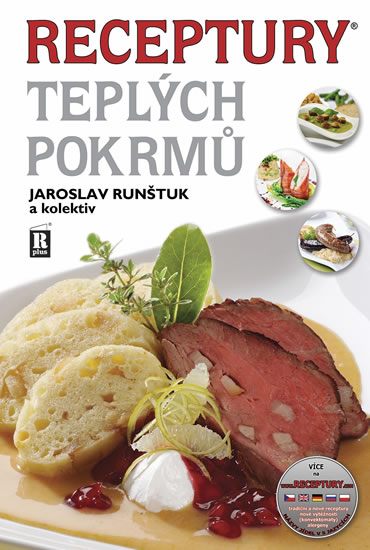 Receptury teplých pokrmů - Runštuk Jaroslav a kolektiv