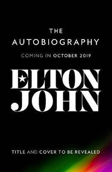 Me : Elton John Official Autobiography - John Elton