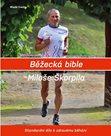 Běžecká bible Miloše Škorpila - Standardní dílo k zdravému běhání