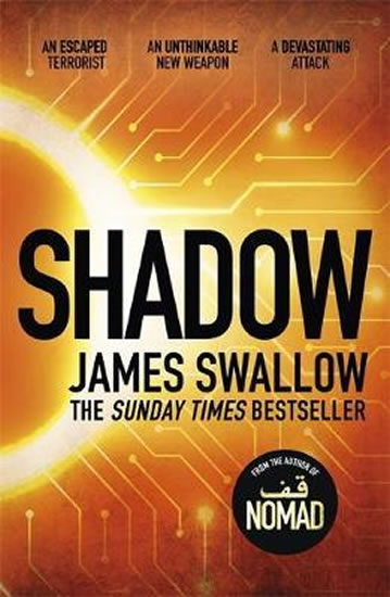 Shadow : The explosive race against time thriller - Swallow James