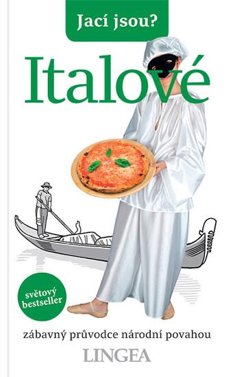 Jací jsou? - Italové - kolektiv autorů