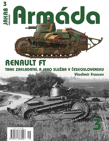 Armáda 3 - Renault FT - Francev Vladimír