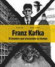 Franz Kafka - El hombre que trascendió su tiempo