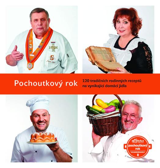 Pochoutkový rok - 120 tradičních rodinných receptů na vynikající domácí jídla - Rozehnal Patrik