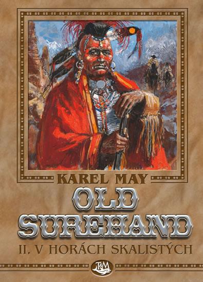 Old Surehand II. - V horách Skalistých - May Karel
