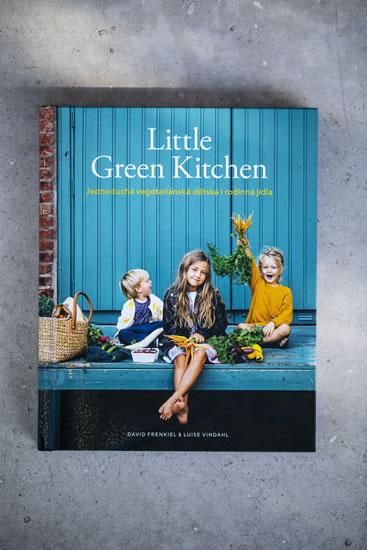 Little Green Kitchen - Jednoduchá vegetariánská dětská i rodinná jídla - Frenkiel David, Vindahl Luise
