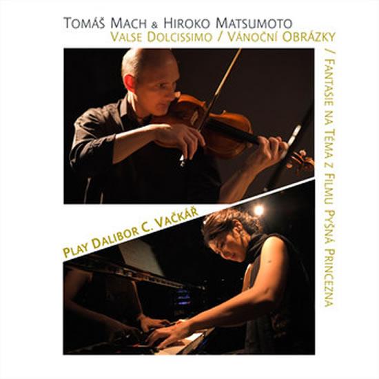 Play Dalibor C. Vačkář - CD - Mach Tomáš, Matsumoto Hiroko