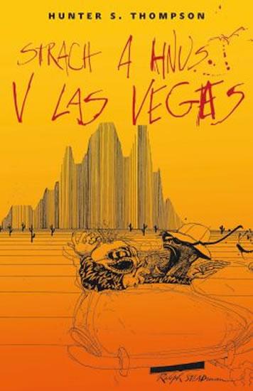 Strach a hnus v Las Vegas - Thompson Hunter S.