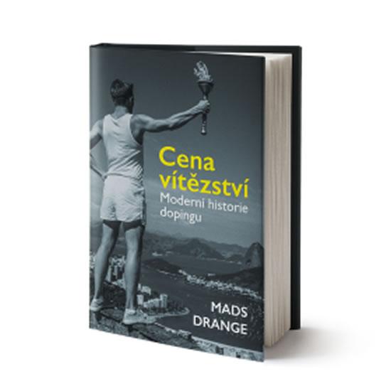 Cena vítězství - Moderní historie dopingu - Drange Mads