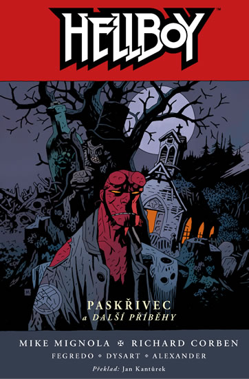 Hellboy 10 - Paskřivec a další příběhy - 2.vyd. váz. - Mignola Mike a kolektiv