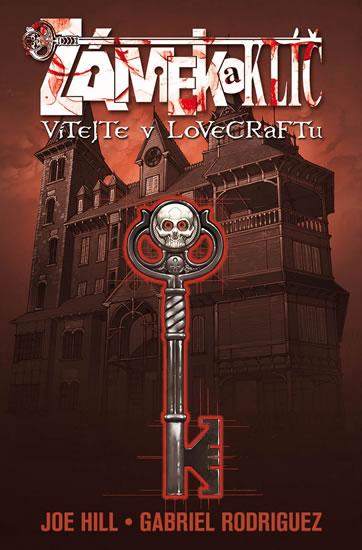 Zámek a klíč 1 - Vítejte v Lovecraftu 3.vyd. váz. - Hill Joe, Rodriguez Gabriel,