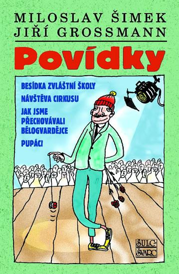 Povídky Šimek/Grossmann - Šimek Miloslav, Grossmann Jiří,