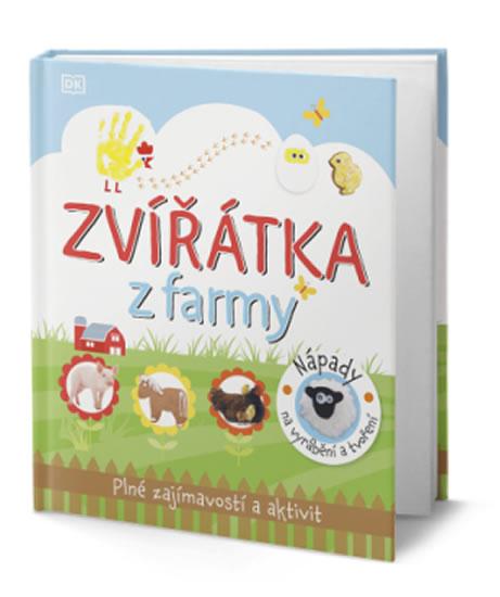 Zvířátka z farmy - Plné zajímavostí a aktivit - kolektiv autorů