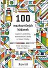 100 mozkocvičných hádanek - Logické problémy, matematické úkoly a slovní hříčky