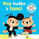 Moje hudba k tanci - Zvuková knížka