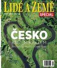 Lidé a země Speciál - Česko křížem krážem - Netradiční výlety všemi kraji