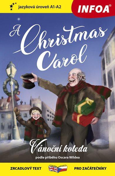 Vánoční koleda / A Christmas Carol - Zrcadlová četba (A1-A2) - Wilde Oscar
