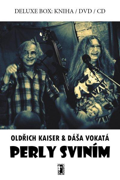 Perly sviním - BOX (Kniha + DVD + CD) - Kaiser Oldřich, Vokatá Dáša