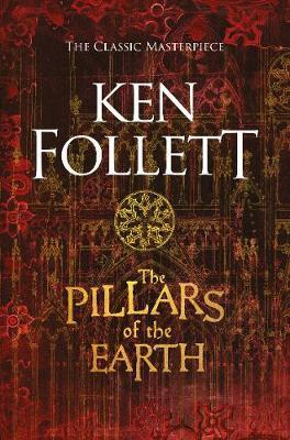 The Pillars of the Earth - Follett Ken