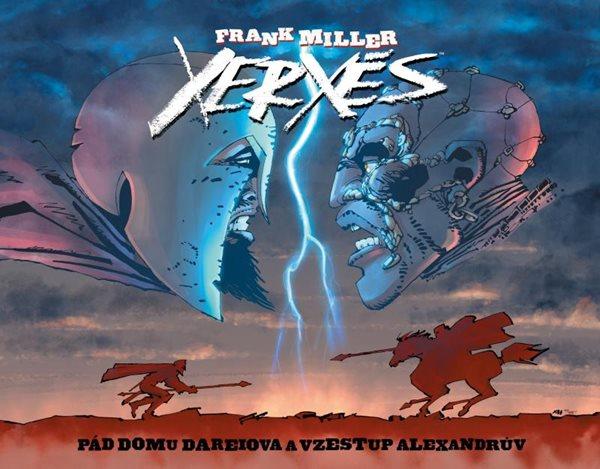 Xerxés - Pád domu Dareiova a vzestup Alexandrův - Miller Frank