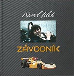 Karel Jílek - Závodník - Král Jiří