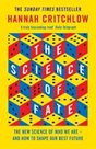 The Science of Fate : The New Science of Who We Are - And How to Shape our Best Future