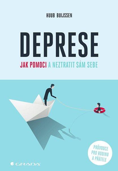 Deprese - Jak pomoci a neztratit sám sebe - Buijssen Huub