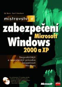 Mistrovství v zabezpečení Windows 2000 a XP + CD