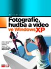 Fotografie,hudba a video ve Windows