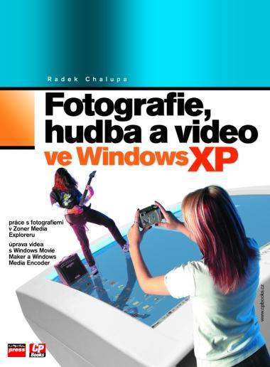 Fotografie,hudba a video ve Windows - Chlaupa Radek, Sleva 50%