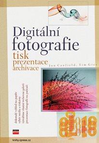 Digitální fotografie-tisk, prezentace,archivace