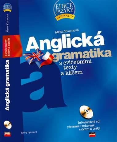 Anglická gramatika s cvičebními texty a klíčem + CD - Kuzmová Alena