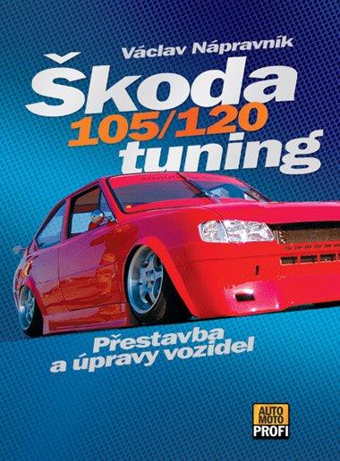 Škoda 105/120 tuning - Václav Nápravník - 17x23 cm