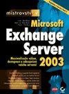 Mistrovství v Exchange Server 2003