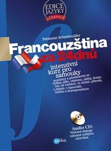 Francouzština za 24 dnů. Intenzivní kurz pro samouky