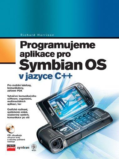 Programujeme aplikace pro Symbian OS - Richard Harrison - 17x23 cm