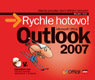 MS Office Outlook 2007 - Rychle hotovo! + CD