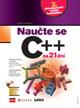 Naučte se C++ za 21 dní + CD - Liberty Josse - B5, brožovaná