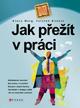 Jak přežít v práci - Klaus Merg, Torsten Knödel - 17x23 cm
