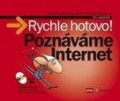 Poznáváme Internet - Rychle hotovo! + CD-ROM