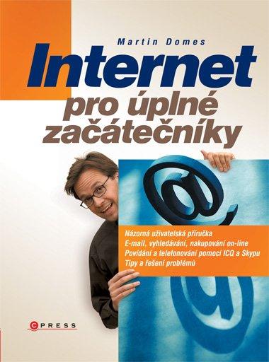 Internet pro úplné začátečníky - Martin Domes - 17x23 cm, Sleva 16%