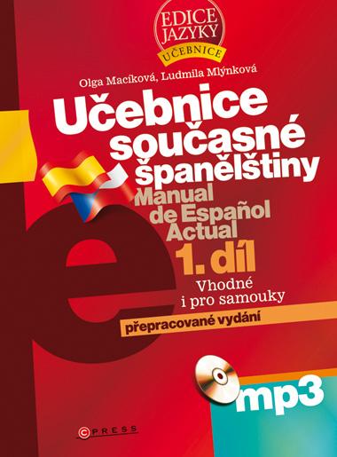 Učebnice současné španělštiny 1.díl + CD /MP3/ - Macíková O.,Mlynková L. - 167x225 mm, brožovaná