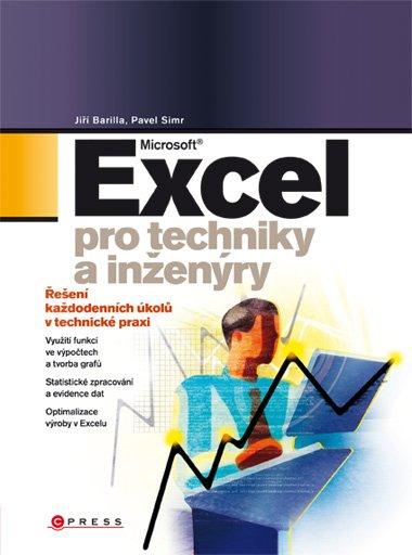Excel pro techniky a inženýry - Pavel Simr, Jiří Barilla - 17x23 cm