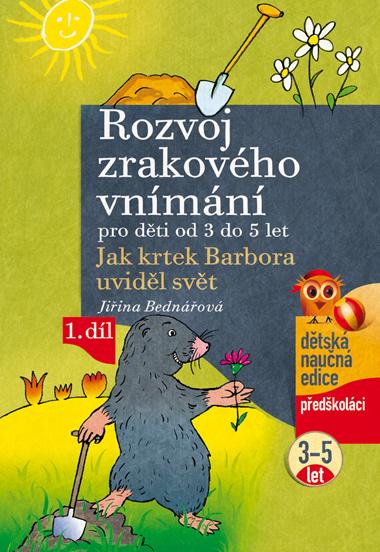 Rozvoj zrakového vnímání 1. díl /pro děti od 3 do 5 let/ - Bednářová Jiřina - A4, sešitová
