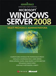 Microsoft Windows Server 2008-velký průvodce administrátora